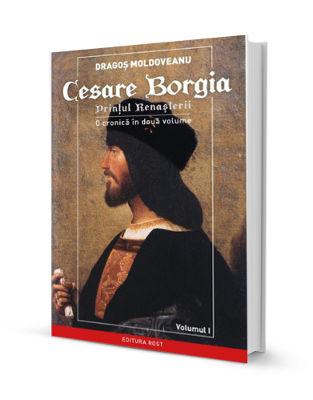 Cesare Borgia – printul renasterii